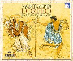 MONTEVERDI L'Orfeo - Gardiner - Deutsche Grammophon