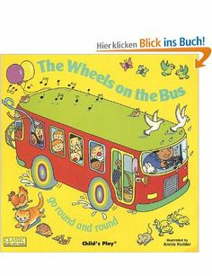The Wheels on the Bus: Go Round and Round With CD Classic Books with Holes: Amazon.de: Annie Kubler: Englische Bücher