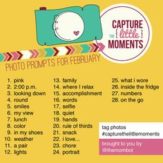 """A photo a day in the month of February! Join the """"Capture the Little Moments"""" challenge starting 2/1 on TheMombot.com"""