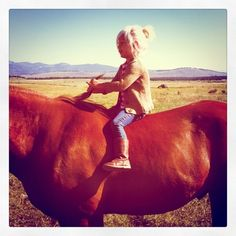 On the back of a steady horse...a great way to grow up.   That would have been Jim Horse . . .