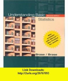 Understanding Basic Statistics (9780618054701) Charles Henry Brase, Corrinne Pellillo Brase , ISBN-10: 0618054707  , ISBN-13: 978-0618054701 ,  , tutorials , pdf , ebook , torrent , downloads , rapidshare , filesonic , hotfile , megaupload , fileserve