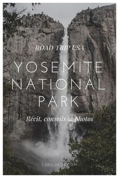 Visit Yosemite- Visiter Yosemite Story, advice & photos of our stay in Yosemite National Park in California during our 3 month road trip in the USA. American National Parks, California National Parks, Us National Parks, Yosemite National Park, California Travel, Monument Valley, Road Trip Usa, California Tourist Attractions, Grand Canyon