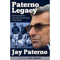 Paterno Legacy by Jay Paterno