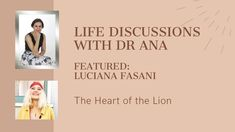 Life Discussions with Dr Ana - Featured Luciana Fasani: The Heart of the... Dealing With Guilt, Indigo Children, Online Coaching, Your Voice, Emotional Intelligence, Personal Development, Self, Social Media, Words