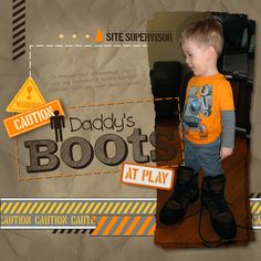 Inch of Creativity: Daddy's Boot's!  Scrapbook page created with My Digital Studio, Stampin' Up!