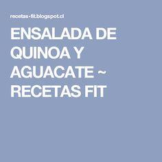 ENSALADA DE QUINOA Y AGUACATE ~ RECETAS FIT