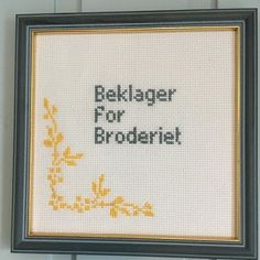 Homemade Gifts, Letter Board, Cross Stitch Patterns, Diy And Crafts, The Creator, Embroidery, Humor, Crossstitch, Sewing
