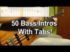 ▶ 50 Bass Intros (One Take Medley) (Play Along Tabs In Video) - YouTube