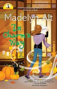 In Charm's Way (2015) (The eighth book in the Bewitching Mystery series) A novel by Madelyn Alt