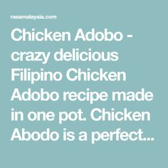 Chicken Adobo - crazy delicious Filipino Chicken Adobo recipe made in one pot. Chicken Abodo is a perfect dinner for the entire family. Easy Weeknight Dinners, Quick Easy Meals, Chicken Adobe, Phillipino Food, Pancit, Rasa Malaysia, Recipe Please, Filipino Recipes, Recipe Cards