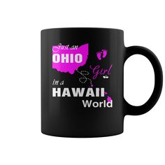 Ohio Girl in Hawaii mugs, Ohio Girl, Hawaii Girl, Ohio Girl, Ohio Girl in Hawaii, Hawaii Girl, Ohio Girl in Hawaii mug