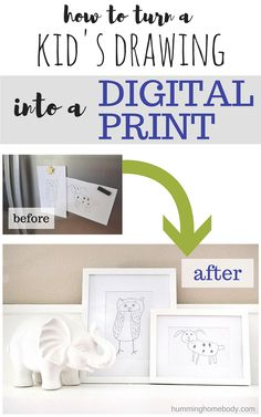 Easily convert your kid's drawing into a digital print to be used in frames, scrapbooks, and even printed on mugs and clothing! Full step-by-step tutorial from The Humming Homebody