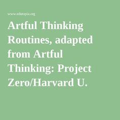 Visible Thinking   Project Zero   thinking routines   HOT and critical  literacy ideas   Pinterest   Visible thinking and Literacy SlideShare