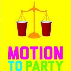 Motion to Party- Our latest college flyer for LSAT Prep! Lawyer Cake, Lawyer Gifts, School Parties, Grad Parties, Lsat Test, Law School Humor, Lsat Prep, Grad Party Decorations, Law Quotes
