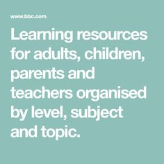Learning resources for adults, children, parents and teachers organised by level, subject and topic. Teacher Organization, Fiction Writing, Learning Resources, Language, Education, Children, Parents, History, Young Children