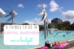 Even there are numerous expensive activities, there are many things to do in Cairns, Australia on a budget while still experiencing the city.