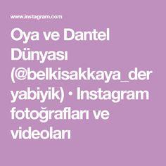 Oya ve Dantel Dünyası (@belkisakkaya_deryabiyik) • Instagram fotoğrafları ve videoları
