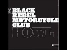Howl is a 2005 album by Black Rebel Motorcycle Club. It is their third studio album and was released on August The record was released in the UK an. Black Rebel Motorcycle Club, Motorcycle Clubs, Music Lyrics, Music Songs, Good Music, My Music, Jazz Music, Buy Vinyl, Sounds Good To Me