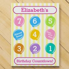 Personalized Girl's Birthday Balloons Countdown Calendar filled with 7 days of chocolate.  YUM!