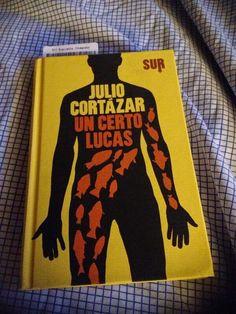 """[...] Non domandarci la formula che mondi possa aprirti [...]: """"Un certo Lucas"""", Julio Cortázar - E l'Idra ci renderà liberi.... #letturesconclusionate"""