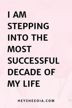 I am stepping into the most successful decade of my life. Daily Affirmation Success for Coaching Businesses quotes I am stepping into the most successful decade of my life. Daily Affirmation Success for Coaching Businesses quotes Positive Affirmations Quotes, Affirmation Quotes, Affirmations Success, Quotes About Positivity, Prosperity Affirmations, Law Of Attraction Affirmations, Law Of Attraction Quotes, Motivacional Quotes, Faith Quotes