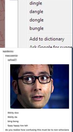 Confusing to non-Whovians...a second language to Whovians