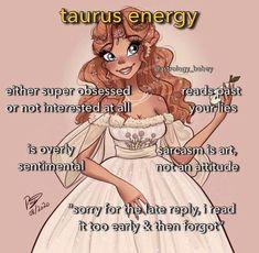 Taurus Memes, Taurus Quotes, Zodiac Memes, Zodiac Facts, Zodiac Signs Chart, Zodiac Signs Astrology, Zodiac Star Signs, Taurus Traits, Zodiac Sign Traits