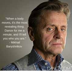 Do's and Don'ts of Adult Ballet Shall We Dance, Lets Dance, Tango, Dance Motivation, I Look To You, Waltz Dance, Mikhail Baryshnikov, Dance Quotes, Ballroom Dancing