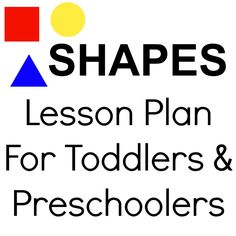 Shapes Lesson Plan for toddlers and preschoolers