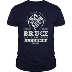 BRUCE The Legend Is Alive BRUCE An Endless Legend v1.0 T-Shirts & Hoodies