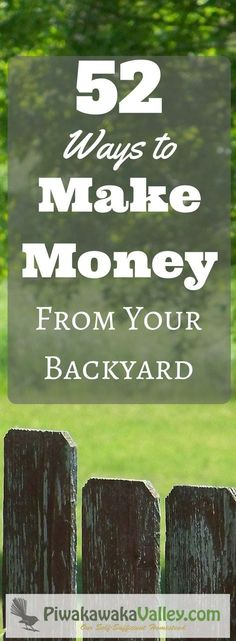 making money from homesteading in your own backyard is the ultimate dream. Here are 52 ways to make money from your homestead or even small backyard. Make Money Homesteading.