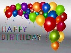 Happy birthday my dear friend Happy Birthday Ballons, Happy Birthday Text, Cool Birthday Cards, Birthday Posts, Happy Birthday Pictures, Happy Birthday Messages, Happy Birthday Quotes, Happy Birthday Greetings, Birthday Frames