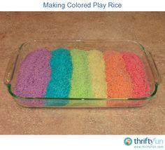 This is a guide about making colored play rice. By dying uncooked rice you can make an indoor alternative to play sand.