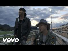 LoCash Cowboys - Best Seat in the House - YouTube  (Gave me the feels..)