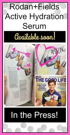 Rodan + Fields is getting more buzz in the March issue of Dr. Oz's The Good Life Magazine. Beauty editors ❤️ R+F's newest product, Active Hydration Serum, which will be launching soon!  Now is the best time to join this company. It's such an amazing feeling when you sell such a wonderful product and you receive such positive feedback from your customers. I love what I do.  www.kathyclarke.myrandf.com
