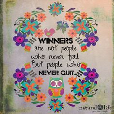 Winners never quit! Happy Thoughts, Positive Thoughts, Positive Quotes, Motivational Quotes, Inspirational Quotes, Words Quotes, Wise Words, Sayings, Pretty Words