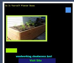 Do It Yourself Planter Boxes 224320 - Woodworking Plans and Projects!