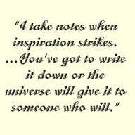 yep.  gotta write it down.  (note to self.)