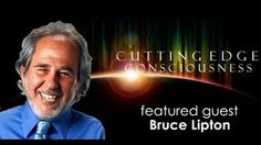 """Bruce Lipton: The Frequency That is """"You"""", via YouTube."""