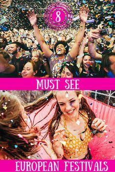 All the European festivals on our bucket list.