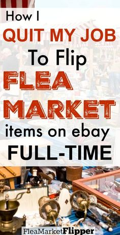 How I Quit My Job To Flip Flea Market Stuff Full-Time I love buying and reselling treasures I Earn Money From Home, Way To Make Money, Make Money Online, Money Tips, Money Saving Tips, Cash Money, Business Tips, Online Business, Business Attire