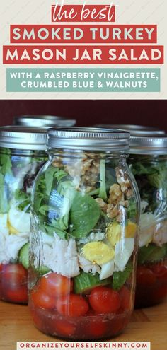 The Best Smoked Turkey Mason Jar Salad   Healthy Salad Recipes - Looking for a healthy lunch recipe that you can meal prep for the week ahead? This mason jar salad combines blue cheese, a raspberry vinaigrette and walnuts to create a fancy delicious salad. Organize Yourself Skinny   Healthy Lunch Recipes   Meal Prep Recipes   Meal Prep for Beginners   Healthy Recipes   Clean Eating   Mason Jar Salad   Healthy Work Lunch Recipes   Meal Planning Quick Healthy Lunch, Healthy Freezer Meals, Healthy Summer Recipes, Healthy Salad Recipes, Lunch Recipes, Healthy Food, Great Salad Recipes, Jar Salad, Healthy Lunches For Work