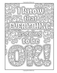 affirmation coloring pages - Bing images Love Coloring Pages, Coloring Stuff, Printable Adult Coloring Pages, Doodle Coloring, Coloring Sheets, Coloring Books, Notebook Doodles, Coloring Pages Inspirational, Color Quotes