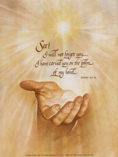 """Art Print: See!  """"See, I have written your name on the palms of my hands...""""  Isaiah 49:16  New Living Translation Art Print : 8x6in"""