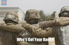 Our soldiers have each other's backs. Do you have theirs?