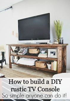 DIY Rustic TV Console DIY Rustic TV Console Original article and pictures take http://www.lizmarieblog.com/2013/03/diy-tv-console/ site