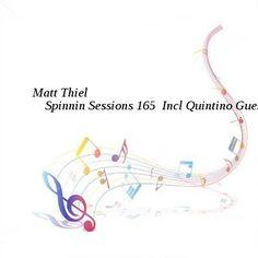 Matt Thiel  Spinnin Sessions 165  Incl Quintino Guestmix-SAT-07-09-2016-TALiON