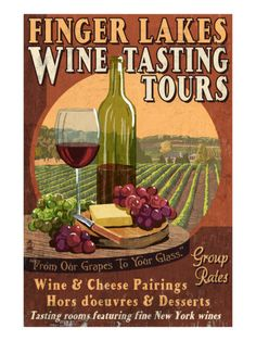Finger Lakes, New York - Wine Tasting Prints by Lantern Press at AllPosters.com