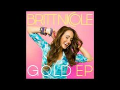 ▶ Britt Nicole - Gold (Wideboys Remix) - YouTube Alley Glow Party