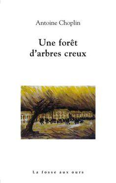 CHOPLIN_Une_foret_darbres_creux